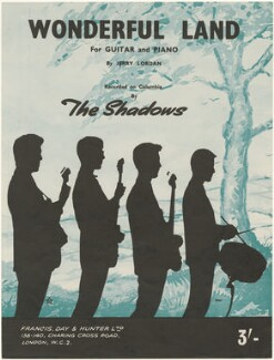 Sheet music cover for 'Wonderful Land' by The Shadows (Bruce Welch; Hank Marvin; Tony Meehan; Jet Harris), published by Francis, Day & Hunter, after  Unknown photographer - NPG D48548