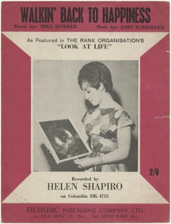 Sheet music cover for 'Walkin' Back To Happiness' by Helen Shapiro, published by Filmusic Publishing Company Ltd., after  Unknown photographer - NPG D48550