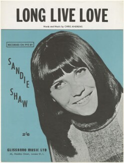Sheet music cover for 'Long Live Love' by Sandie Shaw, published by Glissando Music Ltd., after  Unknown photographer - NPG D48553