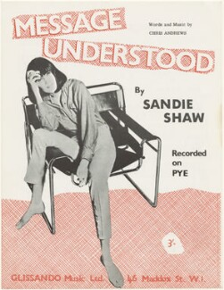 Sheet music cover for 'Message Understood' by Sandie Shaw, published by Glissando Music Ltd., after  Unknown photographer - NPG D48554