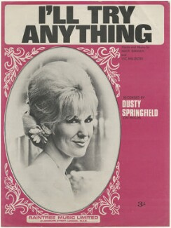 Sheet music cover for 'I'll Try Anything' by Dusty Springfield, published by Raintree Music Ltd., after  Unknown photographer - NPG D48567