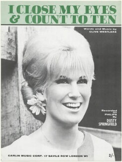 Sheet music cover for 'I Close My Eyes and Count To Ten' by Dusty Springfield, published by Carlin Music Corporation, after  Unknown photographer - NPG D48569