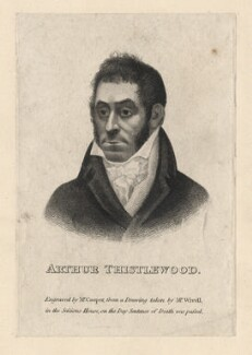 Arthur Thistlewood, by Cooper, after  Abraham Wivell - NPG D7900