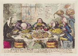 'Substitutes for bread; - or - right honorables, saving the loaves, and dividing the fishes', by James Gillray, published by  Hannah Humphrey - NPG D12552