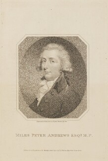 Miles Peter Andrews, by William Ridley, published by  Thomas Bellamy, after  Philip Jean - NPG D14992
