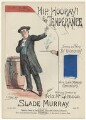Slade Murray, by Harry G. Banks, printed by  Stannard & Son, published by  Francis Brothers & Day - NPG D42792